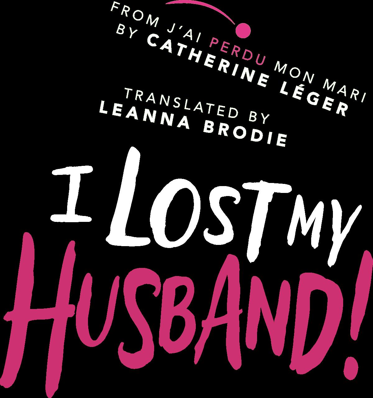 I Lost My Husband!