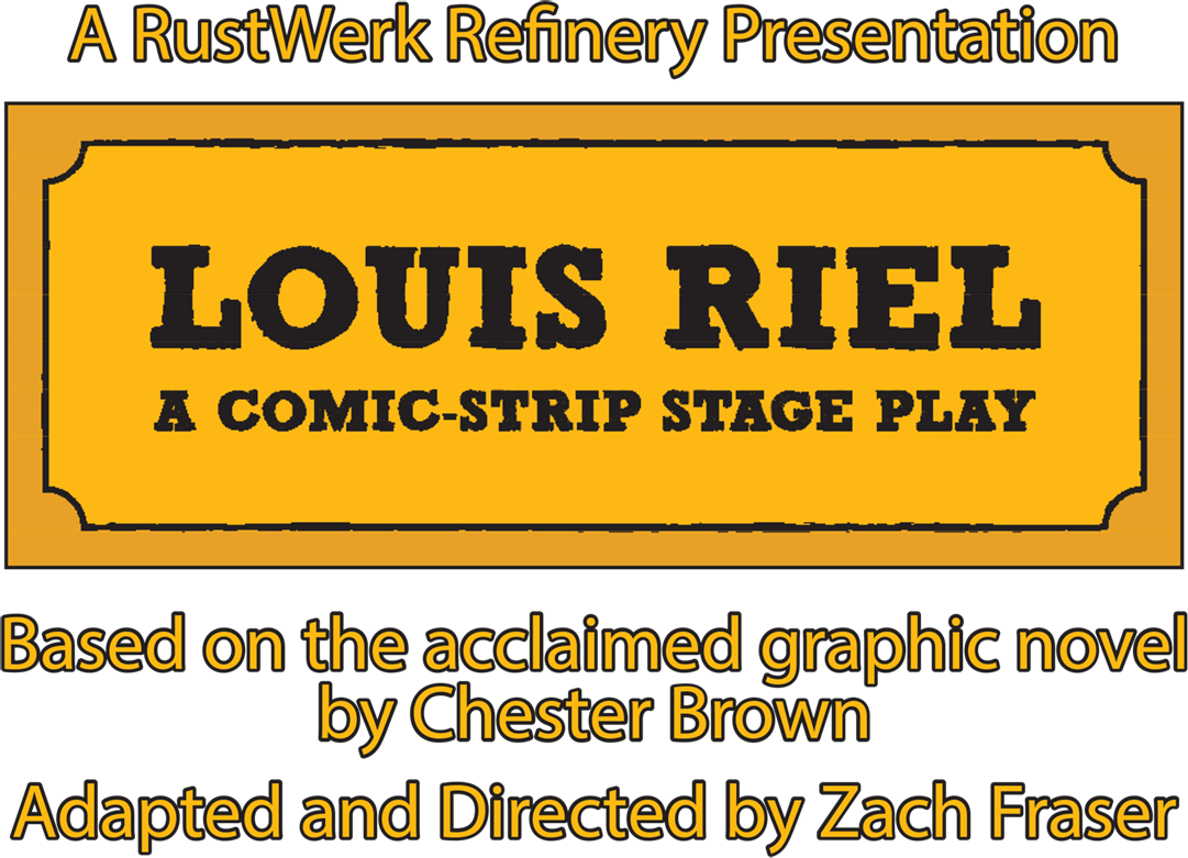 Louis Riel: A Comic-Strip Stage Play