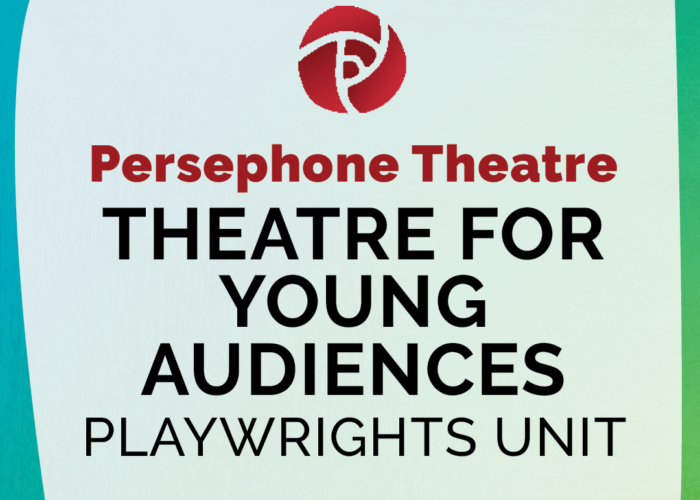 NEW THEATRE FOR YOUNG AUDIENCES PLAYWRIGHTS UNIT